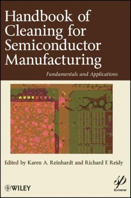 Handbook of Cleaning in Semiconductor Manufacturing: Fundamental and Applications
