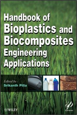 Handbook of Bioplastics & Biocomposites Engineering Applications