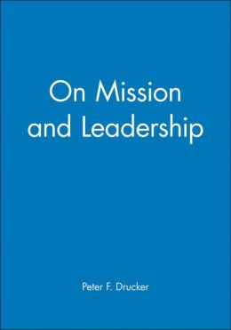 On Mission and Leadership