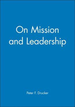 On Mission and Leadership