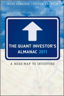 The Quant Investor's Almanac 2011: A Roadmap to Investing