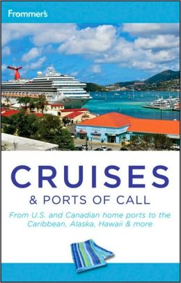 Frommer's Cruises and Ports of Call