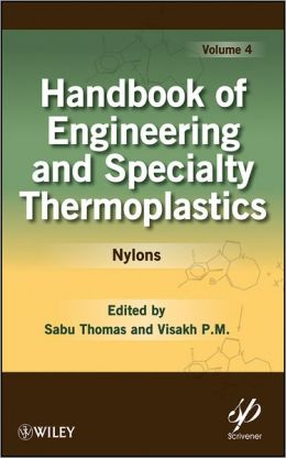 Handbook of Engineering and Speciality Thermoplastics: Volume 4: Nylons