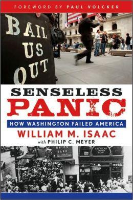Senseless Panic: How Washington Failed America