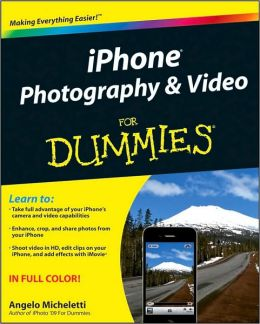 iPhone Photography and Video For Dummies