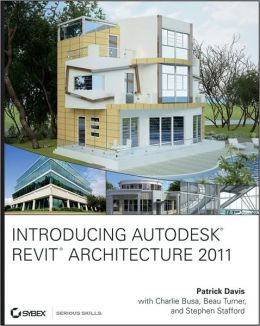 Introducing Revit Architecture 2011