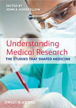 Understanding Medical Research: The Studies That Shaped Medicine