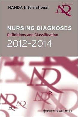 Nursing Diagnoses: Definitions & Classification 2012-2014