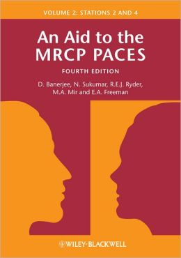 An Aid to the MRCP PACES: Volume 2: Stations 2 and 4