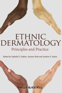 Ethnic Dermatology: Principles and Practice