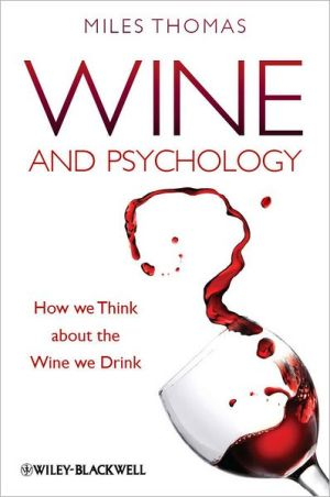 Wine and Psychology: How We Think about the Wine We Drink