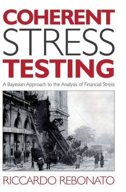 Coherent Stress Testing: A Bayesian Approach to the Analysis of Financial Risk