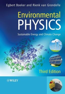 Environmental Physics: Sustainable Energy and Climate Change