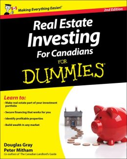 Real Estate Investing For Canadians For Dummies<sup>&#174;</sup>