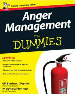Anger Management for Dummies : Uk Edition