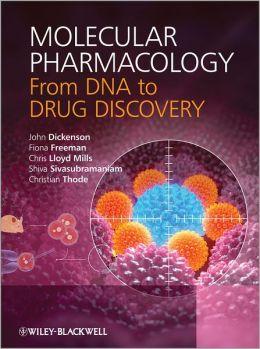 Molecular Pharmacology: From DNA to Drug Design