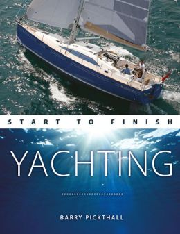 Yachting: Start to Finish