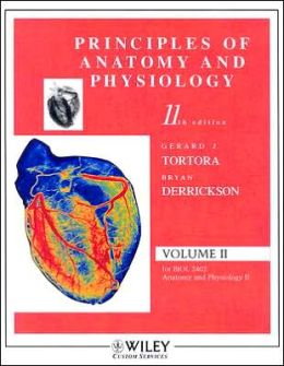 (WCS) Principles of Anatomy and Physiology, Eleventh Edition with Atlas and Registration Card Volume 2 Ch 18-29 Tarrant CC