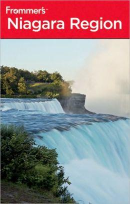 Frommer's Niagara Region 3rd Edition