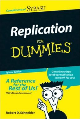 Replication For Dummies, Custom, Special Pocket Edition