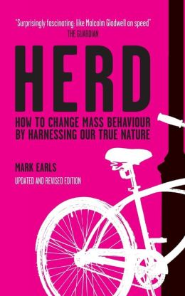 HERD : How to change mass behaviour by understanding our true nature