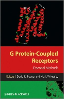 G Protein-Coupled Receptors : Essential Methods