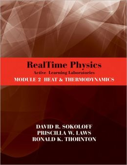 RealTime Physics Active Learning Laboratories Module 2 Heat & Thermodynamics