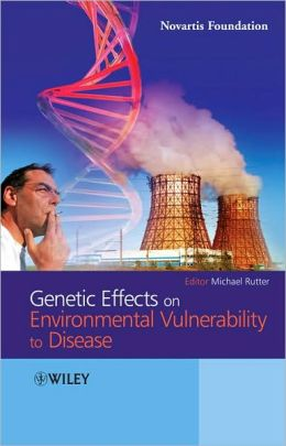 Genetic Effects on Environmental Vulnerability to Disease