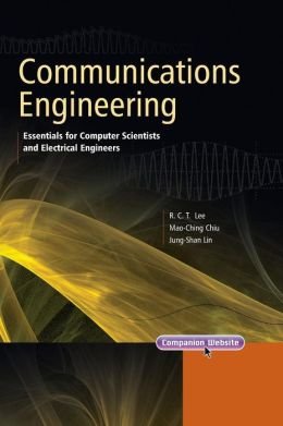 Communications Engineering: Essentials for Computer Scientists and Electrical Engineers