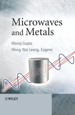 Microwaves and Metals