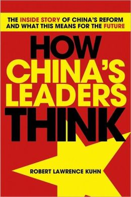 How China's Leaders Think: The Inside Story of China's Reform and What This Means for the Future