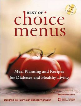 Best of Choice Menus: Diabetic Cooking and Meal Planning for the Vision Impaired