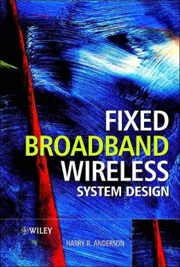 Fixed Broadband Wirelesssystem Design