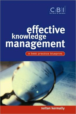 Effective Knowledge Management: A Best Practice Blueprint