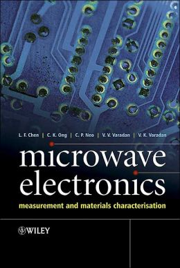 Microwave Electronics: Measurement and Materials Characterisation