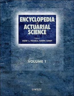 Encyclopedia of Actuarial Science