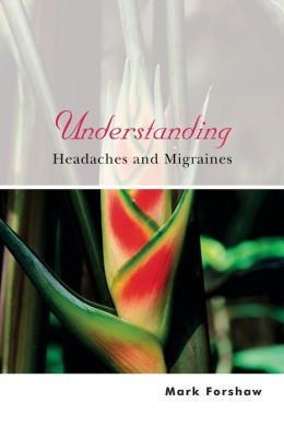 Understanding Headaches and Migraines