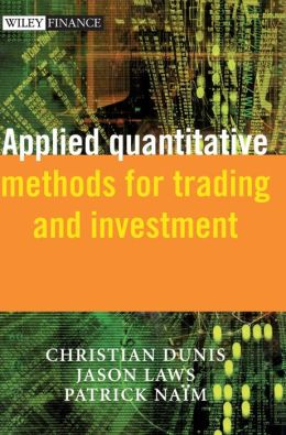 Applied Quantitative Methods for Trading and Investment (The Wiley Finance Series)