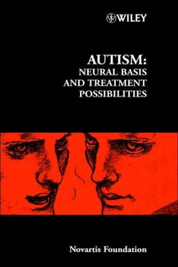 Autism: Neural Basis and Treatment Possibilities