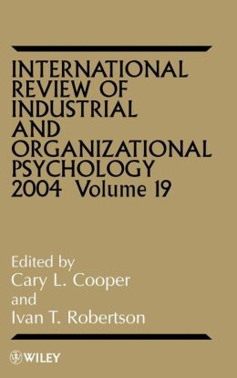 International Review of Industrial and Organizational Psychology, 2004
