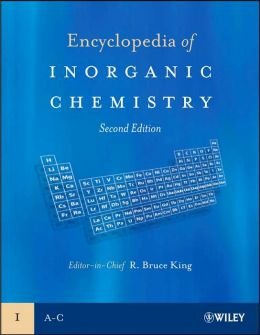 Encyclopedia of Inorganic Chemistry 10 Volume Set