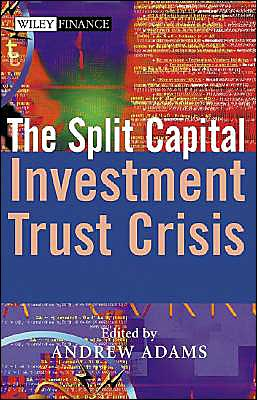 The Split Capital Investment Trust Crisis
