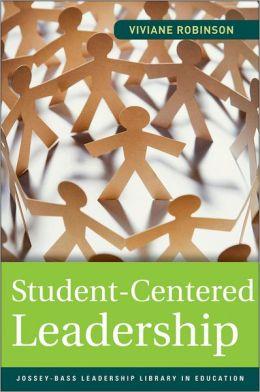 Student-Centered Leadership