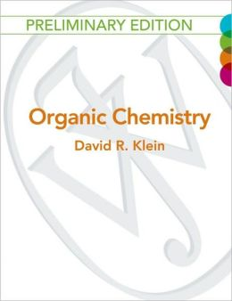 Organic Chemistry , 1st Edition Volume 1 Preliminary Binder Ready Version