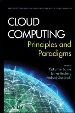 Cloud Computing Principles and Paradigms
