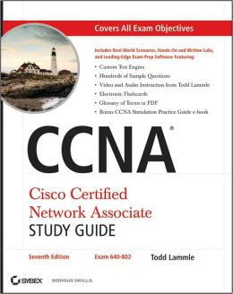 CCNA Cisco Certified Network Associate Study Guide, (Includes CD-ROM)