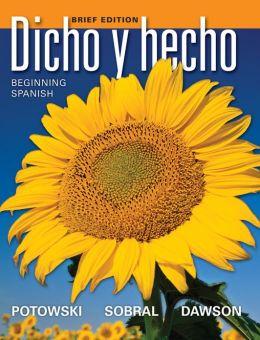 Dicho y hecho: Beginning Spanish