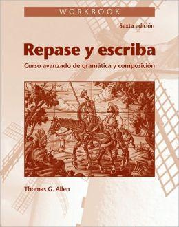 Repase y escriba, Workbook: Curso avanzado de gramtica y composicin