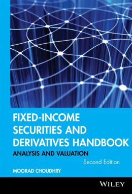 Fixed-Income Securities and Derivatives Handbook