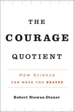 The Courage Quotient